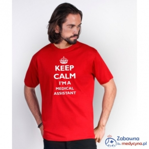 T-shirt męski KEEP CALM I'M A MEDICAL ASSISTANT