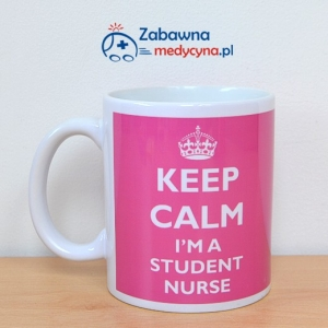 Kubek KEEP CALM I'M A STUDENT NURSE