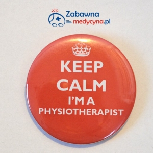 Przypinka KEEP CALM I'M A PHYSIOTHERAPIST