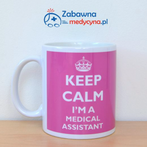 Kubek KEEP CALM I'M A MEDICAL ASSISTANT