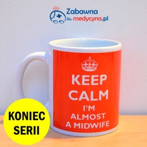 Kubek KEEP CALM I'M ALMOST A MIDWIFE