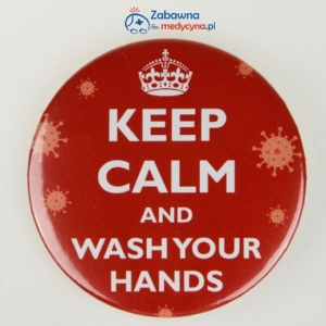 Przypinka KEEP CALM AND WASH YOUR HANDS