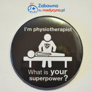 Komplet (5 szt.): Przypinka I'm physiotherapist what is your superpower?