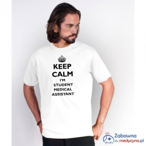 T-shirt męski KEEP CALM I'M A STUDENT MEDICAL ASSISTANT