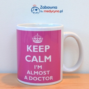 Kubek KEEP CALM I'M ALMOST A DOCTOR