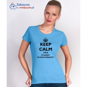 T-shirt damski KEEP CALM I'M A STUDENT PHYSIOTHERAPIST