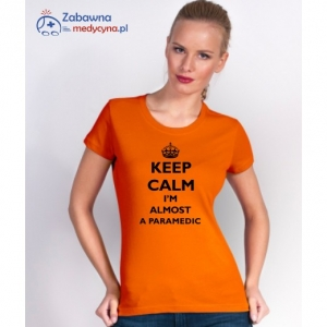 T-shirt damski KEEP CALM I'M ALMOST A PARAMEDIC